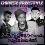 New Music: 2Face Idibia Chinese freestyle